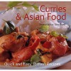 Curries And Asian Food (Quick And Easy, Proven Recipes) (Quick And Easy, Proven Recipes) - Gina Steer