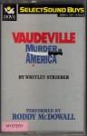 Vaudeville - Whitley Strieber, Roddy McDowall