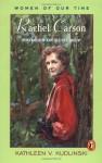 Rachel Carson: Pioneer of Ecology - Kathleen V. Kudlinski, Ted Lewin