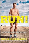 Run! - Dean Karnazes