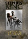 Der Dunkle Turm, Band 3: Verrat - Wulf Bergner, Robin Furth, Jae Lee, Richard Ianove, Stephen King, Peter David