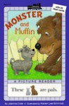 Monster and Muffin - Joanna Cole, Beverly Collins, Karen L. Schmidt