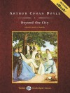 Beyond the City, with eBook - Shelly Frasier, Arthur Conan Doyle