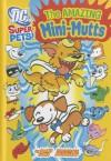 The Amazing Mini-Mutts - Donald B. Lemke