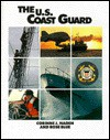 U.S. Coast Guard, The (Defending Our Country) - Corrine J. Naden, Rose Blue