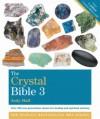 The Crystal Bible 3 - Judy Hall