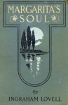 Margarita's Soul The Romantic Recollections of a Man of Fifty - Josephine Daskam Bacon