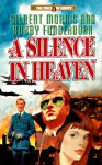 A Silence in Heaven - Gilbert Morris, Robert Funderburk