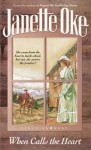 When Calls the Heart (Canadian West #1) - Janette Oke