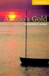 Apollo's Gold (Cambridge English Readers Level 2) - Antoinette Moses, Philip Prowse