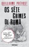 Os sete crimes de Roma: 1 - Guillaume Prévost, Fernando Scheibe