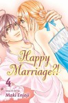 Happy Marriage?!, Vol. 4 - Maki Enjouji