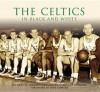 The Celtics in Black and White - Richard A. Johnson