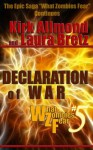 Declaration of War (What Zombies Fear) - Laura Bretz, Kirk Allmond