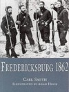 Fredericksburg 1862 - Carl Smith, Adam Hook