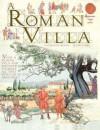 A Roman Villa. Written by Jacqueline Morley - Jacqueline Morley