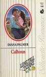 Calhoun (Desire) - Diana Palmer