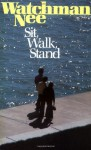 Sit, Walk, Stand - Watchman Nee