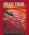 Path of the Assassin: A Thriller (Scot Harvath #2) - Brad Thor, Armand Schultz