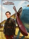 Le Pilote à l'Edelweiss: Sidonie - Yann, Romain Hugault