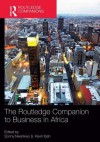 The Routledge Companion to Business in Africa - Sonny Nwankwo, Kevin Ibeh