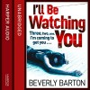 I'll Be Watching You - Beverly Barton, Maggie Mash