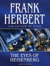 The Eyes of Heisenberg - Scott Brick, Frank Herbert