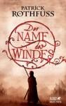Der Name des Windes (Die Königsmörder-Chronik, #1) - Patrick Rothfuss