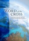 The Word of the Cross - Victor Hall, David Falk, David Baker