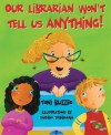 Our Librarian Won't Tell Us Anything!: A Mrs. Skorupski Story [With Book] - Toni Buzzeo, Sachiko Yoshikawa