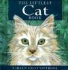 The Littlest Cat Book (Helen Exley Giftbook) - Helen Exley