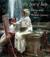 Lure of Italy: American Artists and the Italian Experience, 1760-1914 - Theodore E. Stebbins