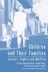 Children and Their Families: Contact, Rights and Welfare - Andrew Bainham, Bridget Lindley, Martin Richards, Liz Trinder