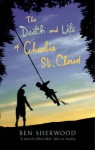 The Death and Life of Charlie St. Cloud (Film Tie-in) - Ben Sherwood