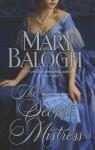 The Secret Mistress (Mistress Trilogy #3) - Mary Balogh