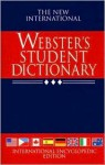 The New International Webster's Student Dictionary - Sidney I. Landau