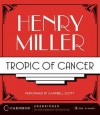Tropic of Cancer (Audio) - Henry Miller, Campbell Scott