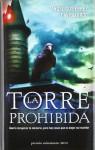 La Torre Prohibida - Ángel Gutiérrez, David Zurdo