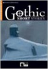 Gothic short stories (Reading & Training) - W.W. Jacobs, Amelia B. Edwards, E.A.Poe, Bram Stoker, Peter Foreman and Kenneth Brodey