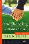 Shepherding a Child's Heart-Parent's Handbook - Tedd Tripp