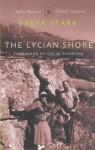 The Lycian Shore (Travel Classics) - Freya Stark