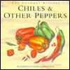 Gourmet Kitchen: Chillies and Other Peppers (Gourmet Kitchen) - Johanna Younger, James Fisher