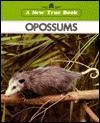 Opossums - Emilie U. Lepthien