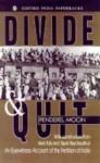 Divide & Quit - Penderel Moon, Mark Tully