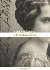 La Pitié dangereuse (Les Plus beaux romans d'amour en numérique) (French Edition) - Stefan Zweig