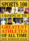 The Sports 100 - Bert Randolph Sugar