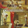 Colonial People: The Glassblower - Christine Petersen