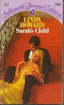 Sarah's Child (Silhouette Special Edition # 230) - Linda Howard