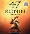 47 Ronin - John Allyn Jr., Stephen Turnbull, David Shih