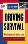 AAA Auto Guide: Driving Survival - Jim MacPherson